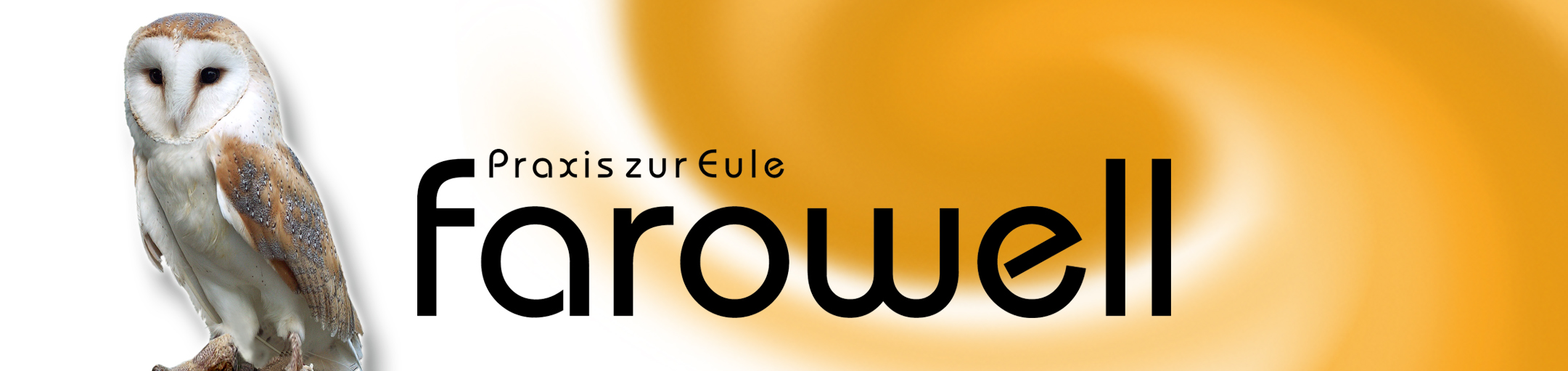 farowell – Praxis zur Eule